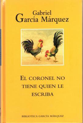 Габриэль Гарсиа Маркес Полковнику никто не пишет Читать